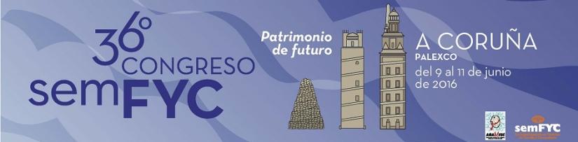 """36º Congreso de la Sociedad Española de Medicina de Familia (semFYC): """"Patrimonio defuturo"""""""