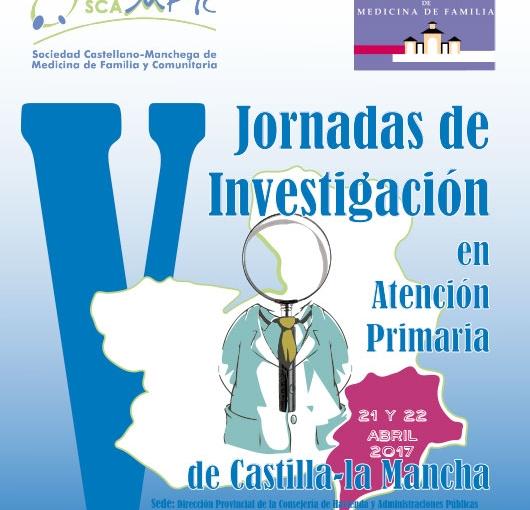 V Jornadas de Investigación en Atención Primaria de Castilla-La Mancha / V Premio de Investigación de Revista Clínica de Medicina deFamilia